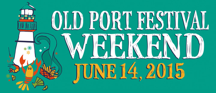 Old Port Festival Weekend 2015